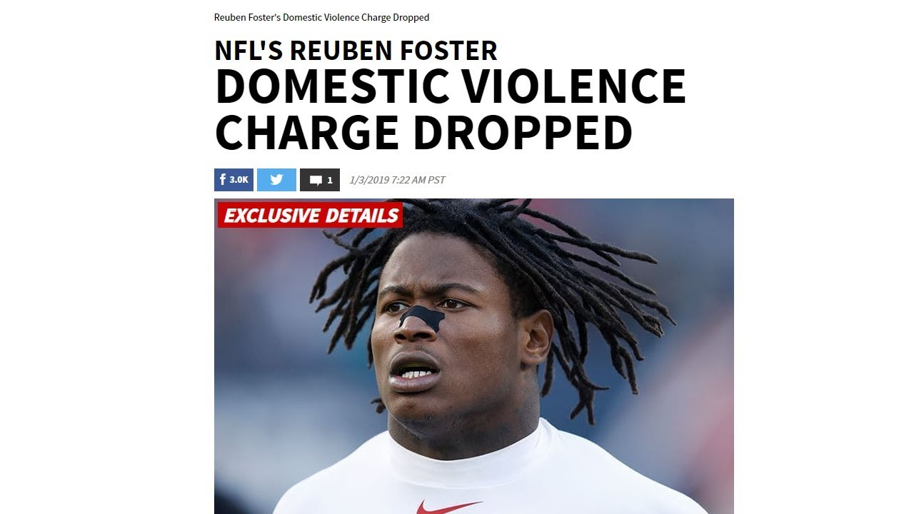 Reuben Foster Domestic Violence Charges Dropped   Again