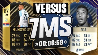 87 MILINKOVIC SAVIC VS PELE!? 7 MINUTE SQUAD BUILDER!! FIFA 18 ULTIMATE TEAM