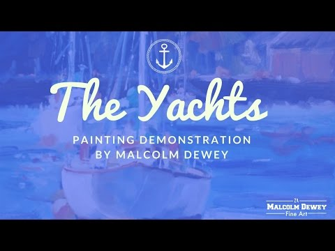 The Yachts Painting Demonstration