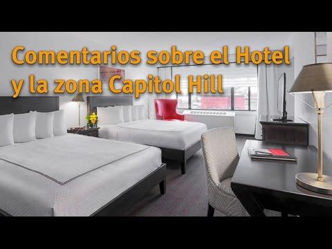 Reseña del Hotel Capitol Hill Washington DC - Recomendaciones viajeras