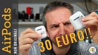 APPLE AirPods a 30 EURO. TAROCCHE. Come vanno?