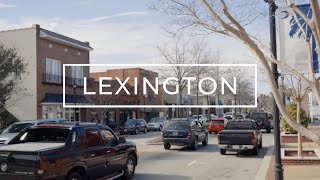 Lexington, SC Area | Tour Communities, Downtown, Things To Do, etc.