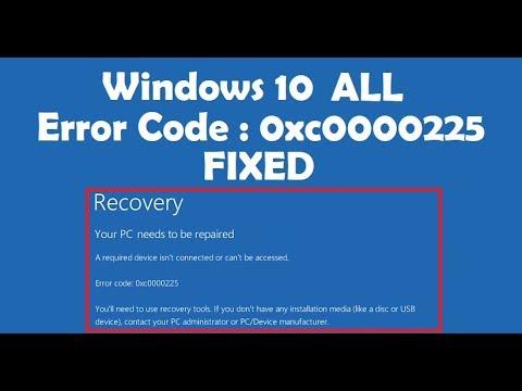 How to Fix Error Code 0xc0000225 Windows 10