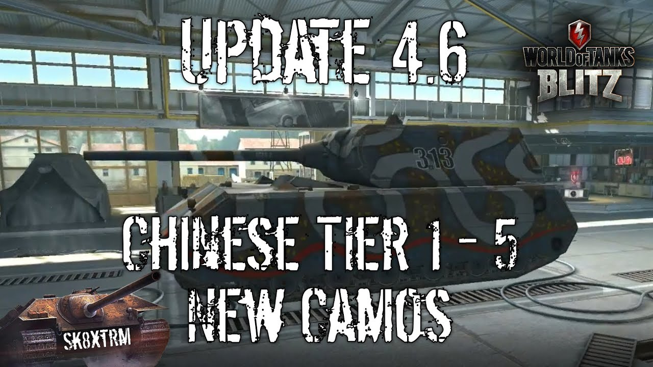 Update 4 6 New Camos + Chinese Meds Tier 1 - 5 - Wot blitz