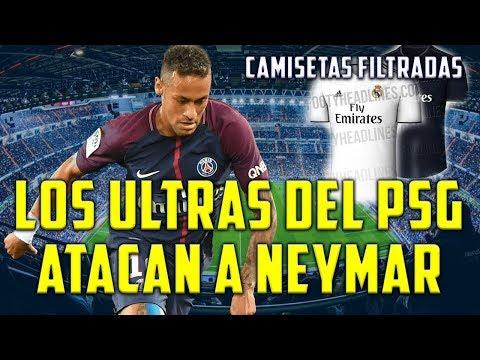 NEYMAR ATACADO POR ULTRAS DEL PSG - FILTRADA NUEVA CAMISETA DEL REAL MADRID - 동영상