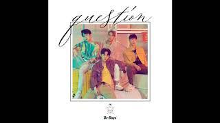 Baixar [Audio] 청공소년 - 퀘스천, Bz-Boys - Question