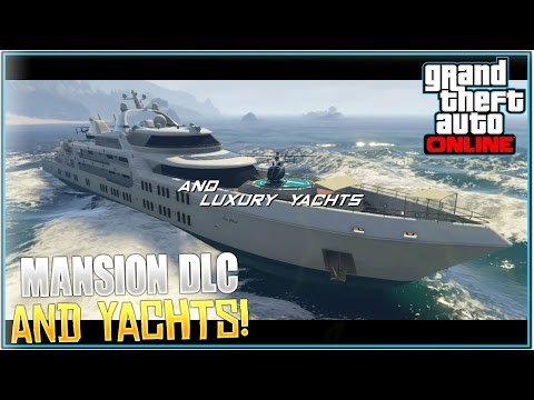 NEW GTA 5 ONLINE MANSION DLC 1.31! Yachts, Mansions, New Cars, Customizable Apartments & More!