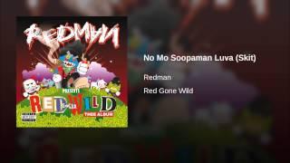 No Mo Soopaman Luva (Skit)