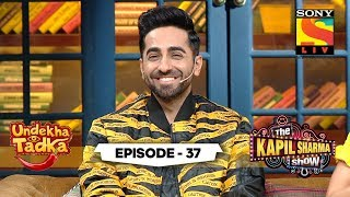 Dream Girl Ayushmann | Undekha Tadka | Ep 37 | The Kapil Sharma Show Season 2