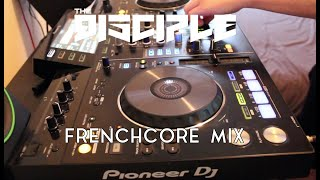 The Disciple | Frenchcore Mix