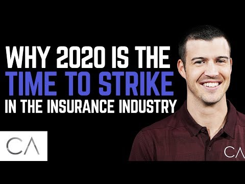 2020 Is The Time To Strike In The Insurance Industry