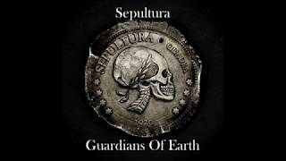 Sepultura  - Guardians Of Earth (Legendado PT-BR/Lyrics)