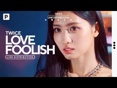 TWICE - LOVE FOOLISH // Line Distribution
