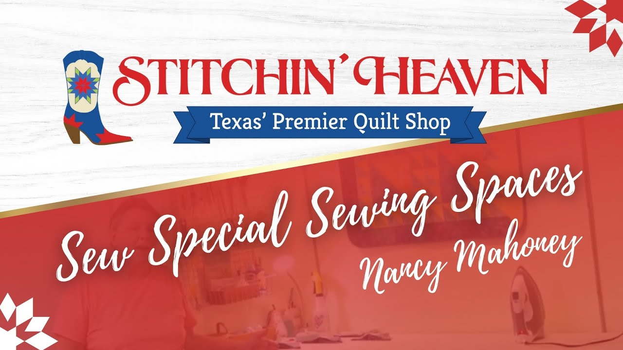 Sew Special Sewing Spaces: Nancy Mahoney