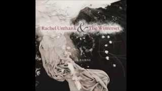 Watch Rachel Unthank  The Winterset I Wish video