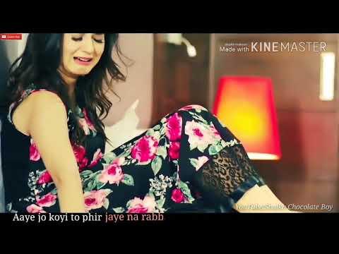 zindagi mein koi kabhi aaye na (female version) Sad Love What's App Status Shaikh Chocolate Boy