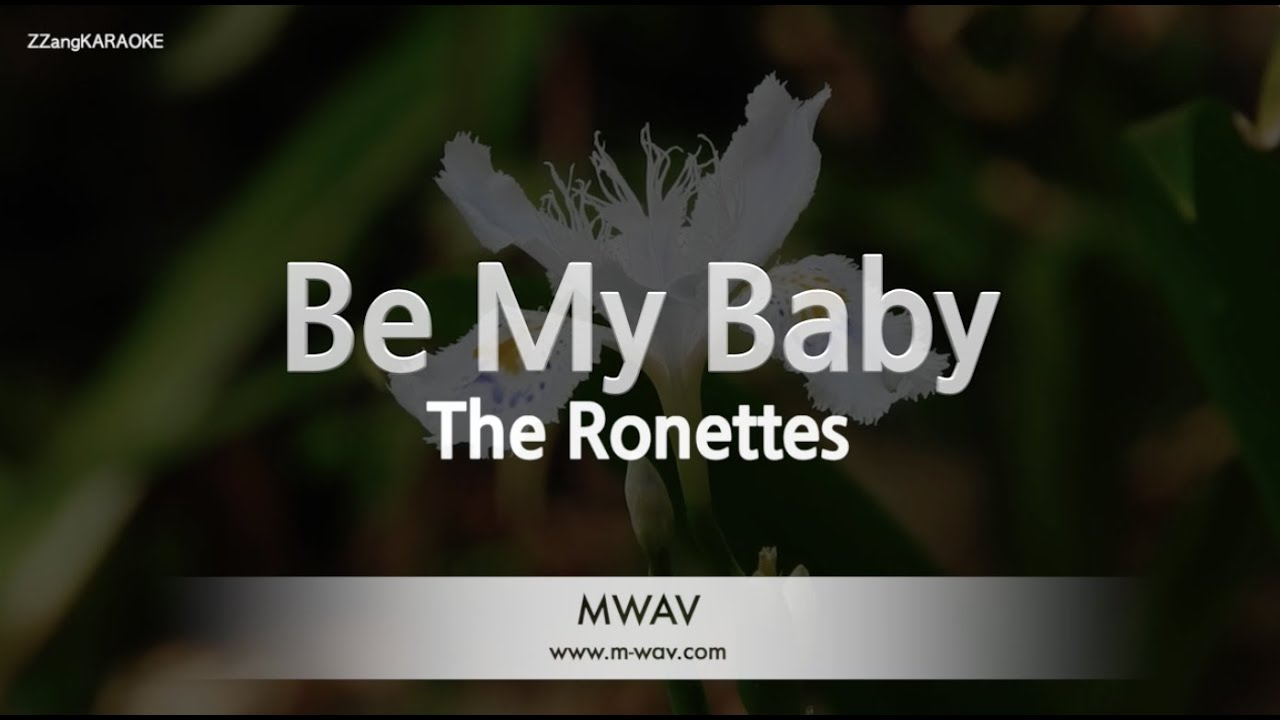 Download The Ronettes-Be My Baby (Melody) [ZZang KARAOKE]