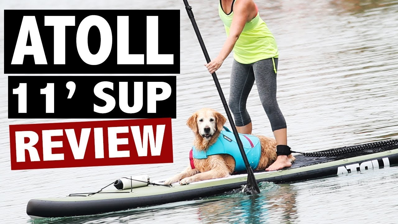 dc41d655c Atoll Board Co 11  Inflatable SUP Review (2018 Cruiser Deluxe) - YouTube