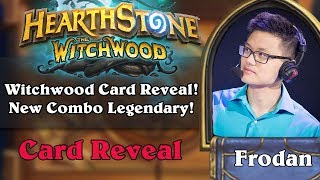 The Witchwood Card Reveal! New Combo Legendary!