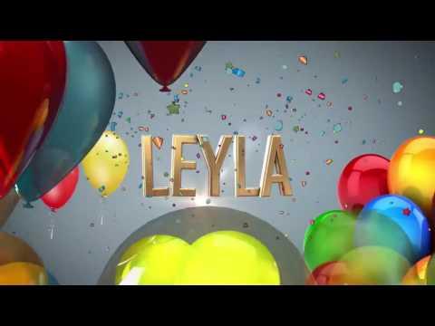Leyla Qizim ad gunun mubarek.
