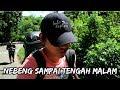 KIG 74| NEBENG DI TEMPAT TERPENCIL HINGGA TENGAH MALAM
