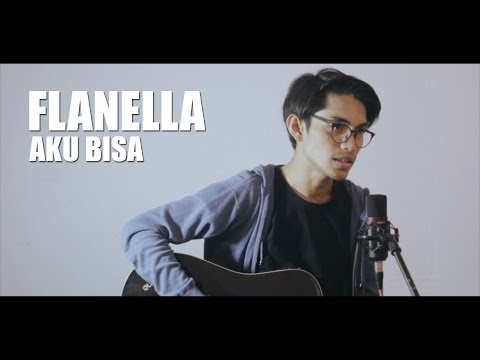 Free Download Flanella - Aku Bisa (cover By Tereza) Mp3 dan Mp4