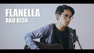 FLANELLA - AKU BISA (Cover By Tereza)