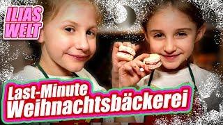 ILIAS WELT - Last Minute Weihnachtsbäckerei
