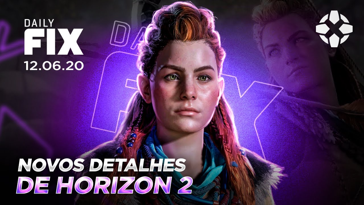 IGN BRASIL - DETALHES DE HORIZON FORBIDDEN WEST, JOGAMOS THE LAST OF US 2 - Daily Fix