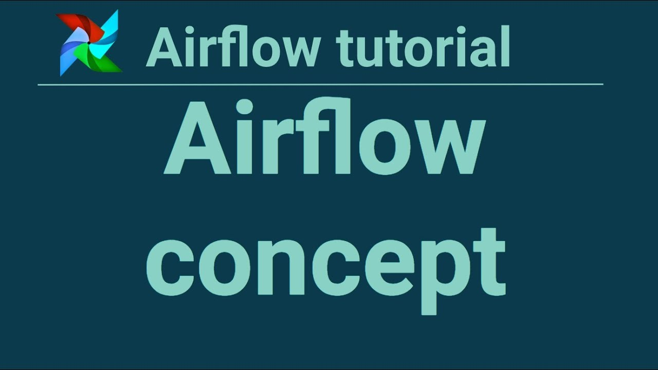 Airflow tutorial 5: Airflow concept - Apply Data Science