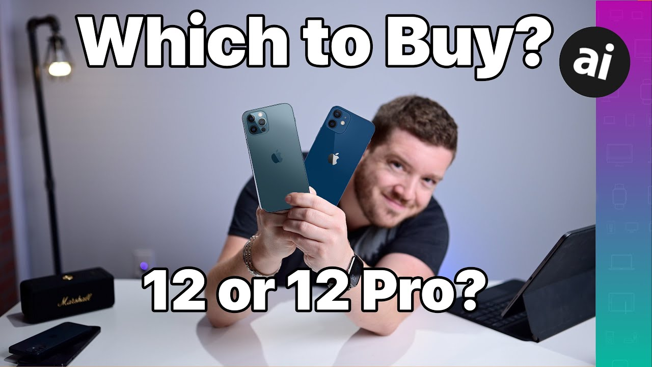 Which iPhone to buy: iPhone 12 or iPhone 12 Pro compared