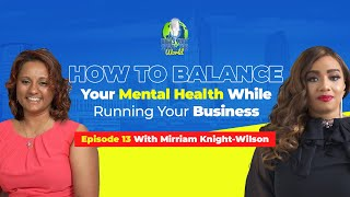 How to Balance Your Mental Health While Running Your Business