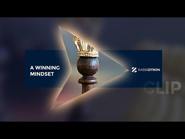 A Winning Mindset [Short Clip]