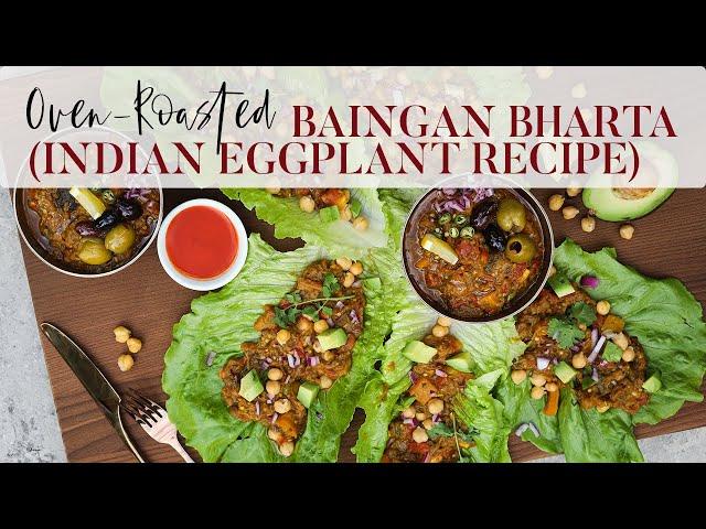 How To Cook Baingan Bharta   Indian Eggplant   Desi~licious RD