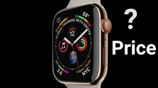 Introducing Apple Series 4 - what is the price of Apple Watch Series 4 in India???