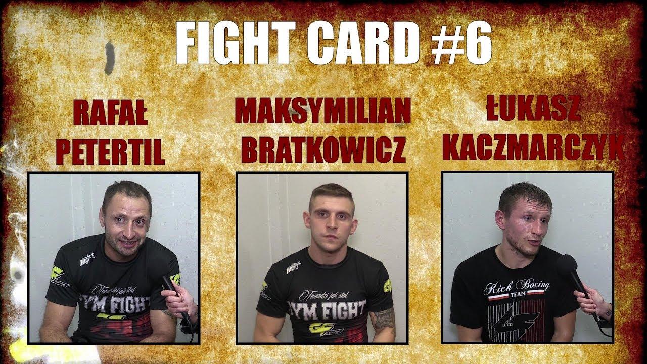 Magazyn Sportów Walki FIGHT CARD #6 – Rafał Petertil, Maks Bratkowicz, Łukasz Kaczmarczyk