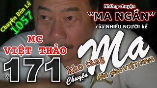 """Gambar cover CHUYỆN MA kỳ 171 với MC VIỆT THẢO- CBL(1057)-""""Những CHUYỆN MA NGẮN"""" của """"5 NGƯỜI KỂ""""-19/2, 2020."""