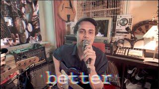 'Better' (ft. kitti) - corto.alto / Live from 435