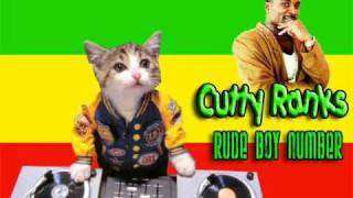 Cutty Ranks- Rude boy number