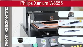 How to replace glass digitizer Philips Xenium W8555(How to replace glass digitizer Philips Xenium W8555 by himself. Removal touch screen smartphone Philips W8555 at home with a minimal set of tools., 2015-10-18T04:37:44.000Z)