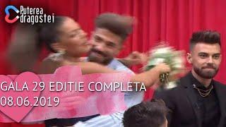 Puterea dragostei (08.06.2019) - Gala 29 Editie COMPLETA