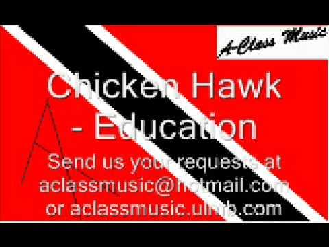 Chicken Hawk - Education