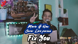 Fix you - Coldplay (Mario G Klau Live Person Cover) | J25 TRADING MANAGEMENT