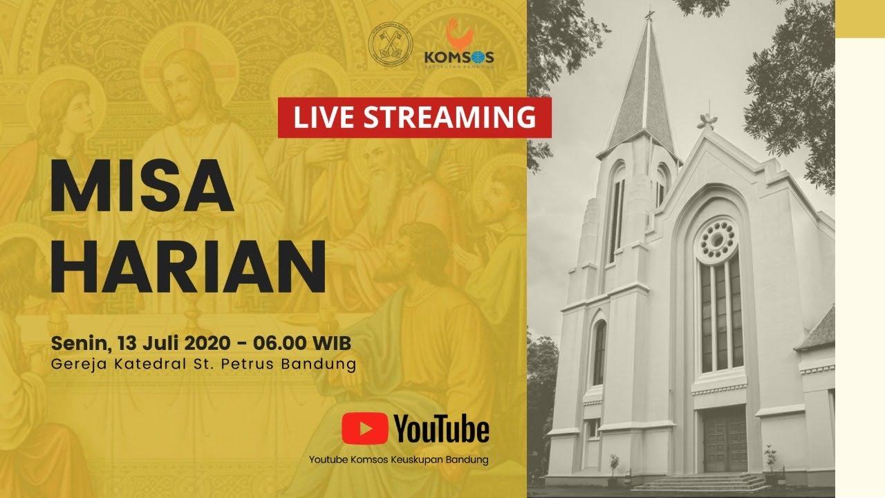 Misa Harian 13 Juli 2020 - Gereja Katedral St. Petrus Bandung