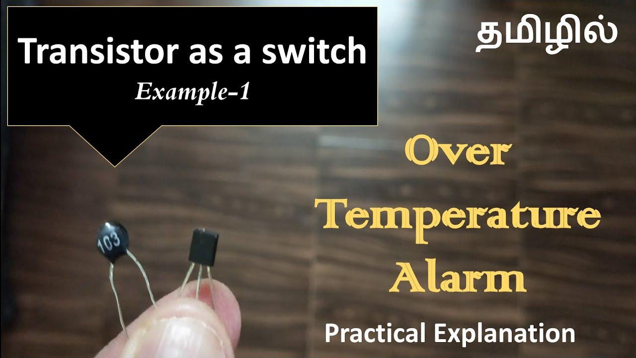 Transistor as a switch - Over Temperature Alarm - EFU