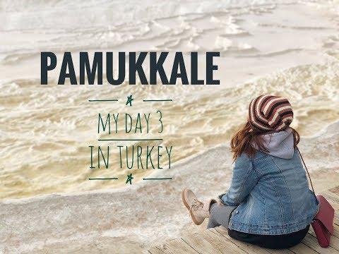 "Pamukkale ""Cotton Castle"" - Day 3 in Turkey   Travel Vlog"