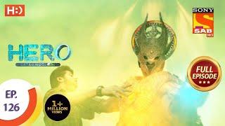 Hero - Gayab Mode On - Ep 126 - Full Episode - 3rd June, 2021 Thumb
