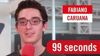 99 Seconds with Fabiano Caruana