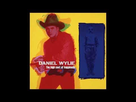 DANIEL WYLIE  I Wouldn't Lie