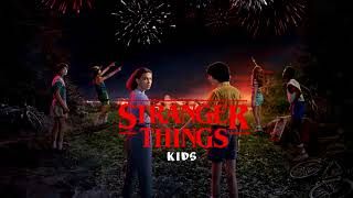 """""""kids"""" - Stranger Things Soundtrack Vol 1"""